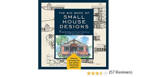 Amazon.com: Big Book of Small House Designs: 75 Award-Winning ...