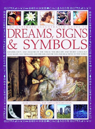 The Ultimate Illustrated Guide To Dreams, Signs & Symbols PDF