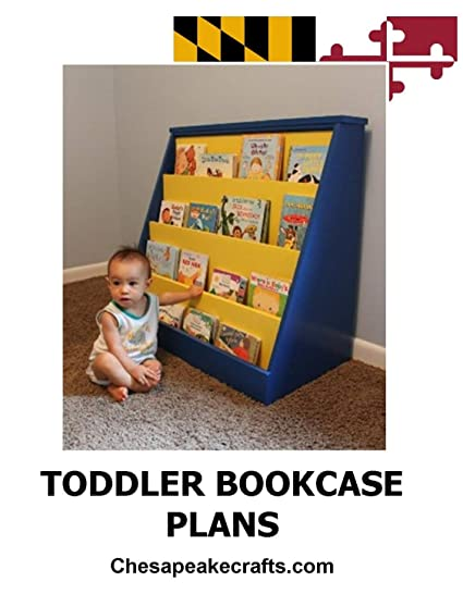 Amazon Com Toddler Bookcase Woodworking Plans Diy Project For