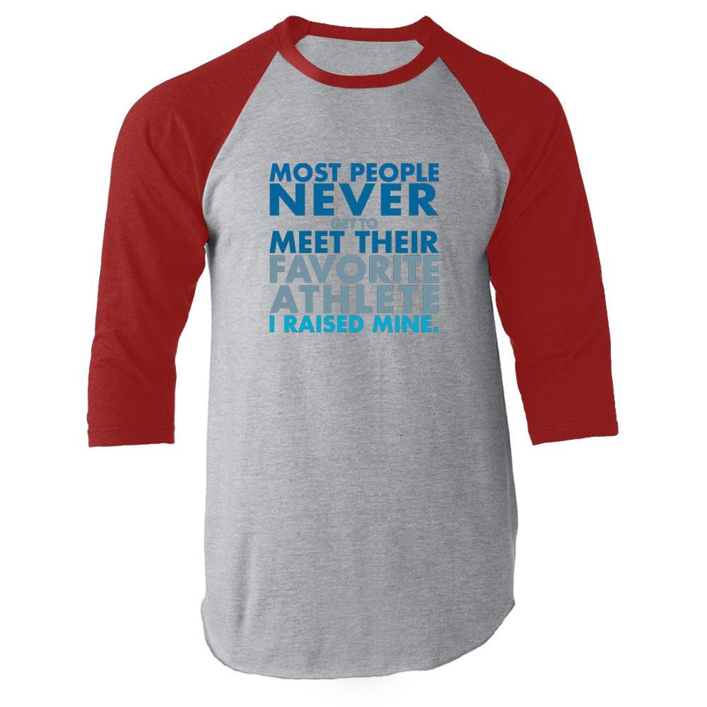Most People Never Meet Their Favorite Athlete Red 2XL Raglan Baseball Tee