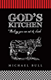 God's Kitchen : Theology you can eat and drink
