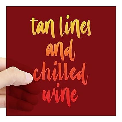 Cafepress tan lines and chilled wine square sticker 3 x 3 square bumper