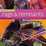 img - for Rags and Remnants (Craft Workshop) by Lizzie Reakes (2009-08-19) book / textbook / text book