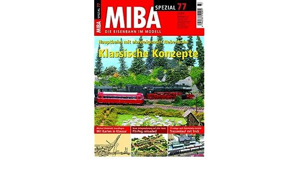 Hauptbahn mit abzweigender Nebenbahn Klassische Konzepte MIBA-Spezial 77