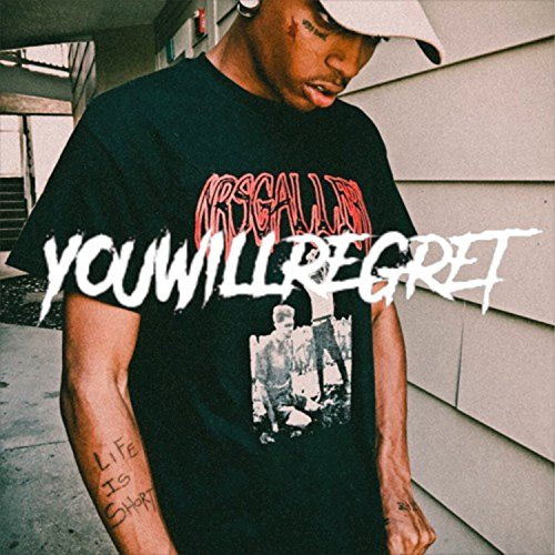 You Will Regret [Explicit]