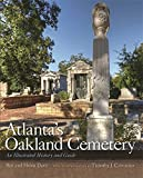 img - for Atlanta's Oakland Cemetery: An Illustrated History and Guide by David Moore (2012-06-25) book / textbook / text book