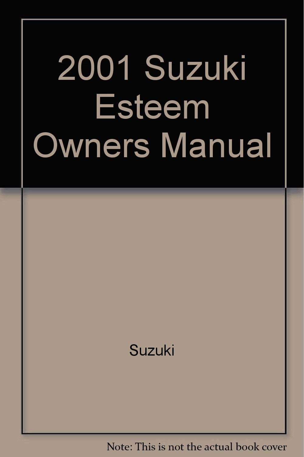 2001 suzuki esteem owners manual amazon com books rh amazon com esteem manual book User Manual
