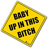 "Zone Tech ""Baby Up In This Bitch"" Vehicle Safety Sticker - Premium Quality Convenient Reflective ""Baby Up On This Bitch"" Vehicle Safety Funny Sign Sticker"