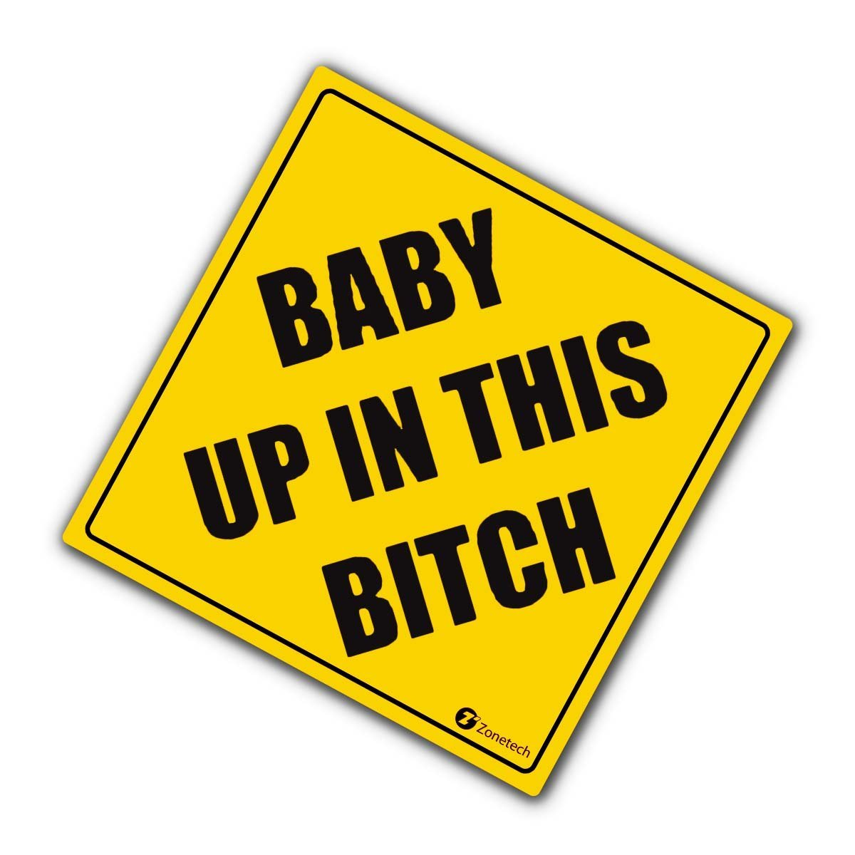 Zone Tech Baby Up In This Bitch Vehicle Safety Sticker Premium Quality Convenient Reflective Baby Up On This Bitch Vehicle Safety Funny Sign Sticker
