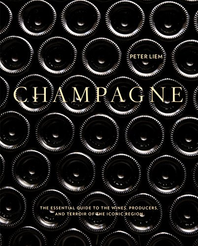 French Gin - Champagne: The Essential Guide to the Wines, Producers, and Terroirs of the Iconic Region