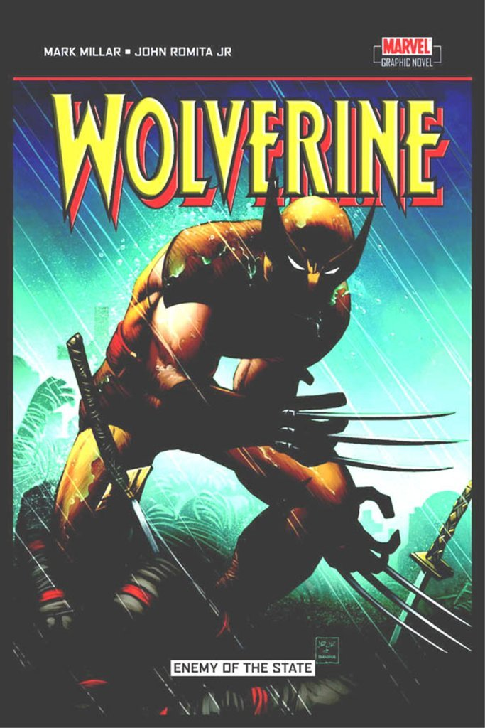 Enemy of the State: Wolverine No. 20-32 Author: Mark Millar ...