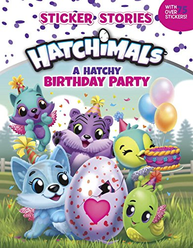 Price comparison product image A Hatchy Birthday Party (Sticker Stories) (Hatchimals)