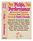 No Pickle, No Performance, Harold J. Kennedy, 0385132417