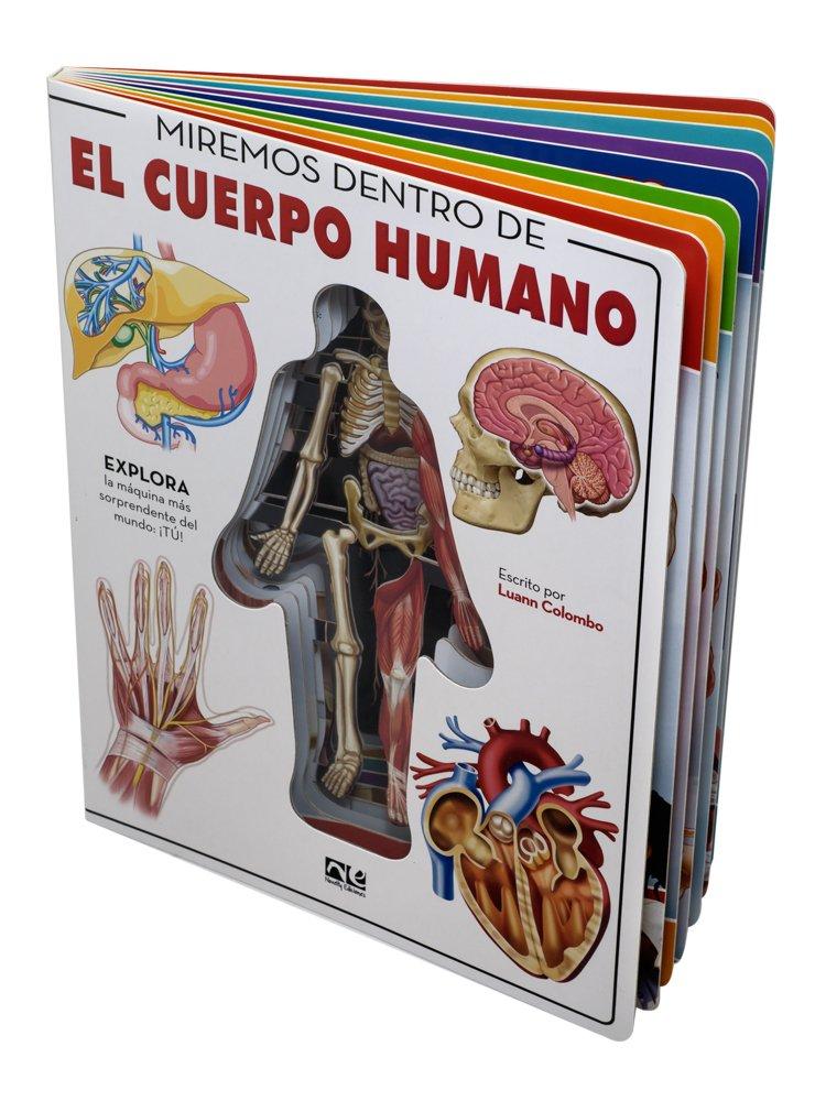 MIREMOS DENTRO DEL CUERPO HUMANO (Spanish Edition): LUANN COLOMBO ...