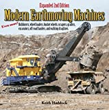 img - for Modern Earthmoving Machines: Bulldozers, wheel loaders, bucket wheels, scrapers, graders, excavators, off-road haulers, and walking draglines book / textbook / text book