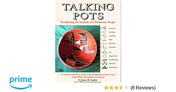 Talking Pots Deciphering The Symbols Of A Prehistoric People A