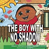 img - for The Boy With No Shadow book / textbook / text book