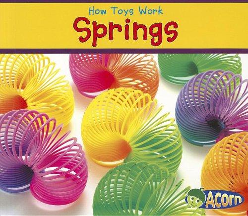 Read Online Springs (How Toys Work) ebook