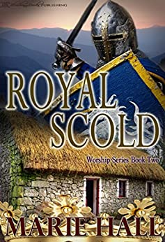Royal Scold (Worship Series Book 2) by [Hall, Marie]