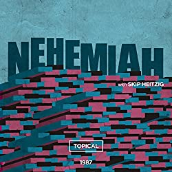 16 Nehemiah - Topical - 1987