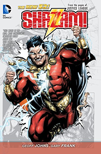 Shazam! Vol. 1 (The New 52): From the Pages of Justice League (Shazam Dc Comics)