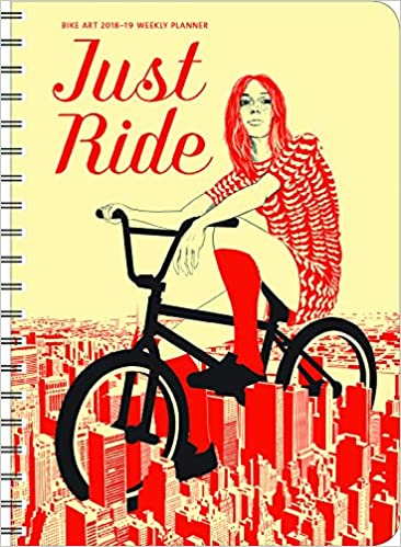 bike art 2017 2018 on the go weekly planner 17 month calendar with pocket