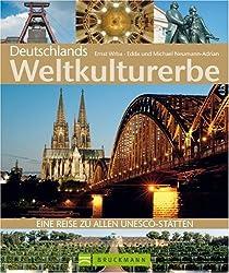 Deutschlands Weltkulturerbe: Eine Reise zu allen Unesco-Stätten