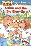 Arthur and the Big Blow-Up, Marc Brown, 0316122033