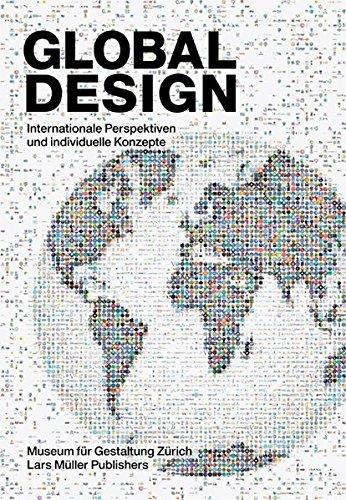 Global Design: Internationale Perspektiven und individuelle Konzepte