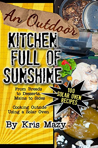 An Outdoor Kitchen Full of Sunshine by [Mazy, Kris]