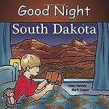Good Night South Dakota (Good Night Our World)
