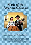 img - for Music of the American Colonies by Anne Enslow (2000-11-01) book / textbook / text book