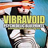Psychedelic Blueprints by Vibravoid