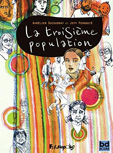 La troisième population (BANDES DESSINEE) (French Edition)
