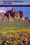 img - for Superstition Wilderness Trails West: Hikes, Horse Rides, and History book / textbook / text book