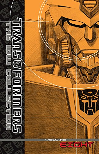 (Transformers: The IDW Collection Volume 8)