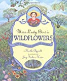 Miss Lady Bird's Wildflowers: How a First Lady Changed America by Kathi Appelt front cover