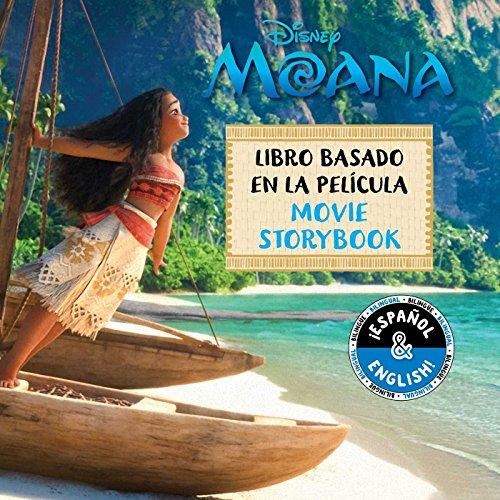 Disney Moana: Movie Storybook / Libro basado en la película (English-Spanish) (3) (Disney Bilingual) (In Stores Moana)