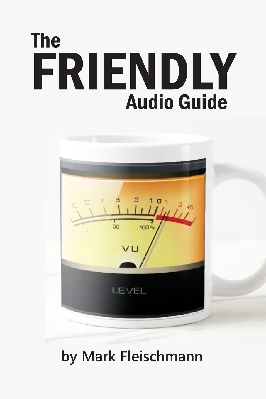 The Friendly Audio Guide by Quiet River Press (Image #1)