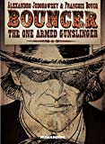 img - for Bouncer: The One-Armed Gunslinger book / textbook / text book