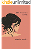She Was The Storm
