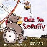 Ode to Scruffy by Eidman, Brett (2006-12-19)