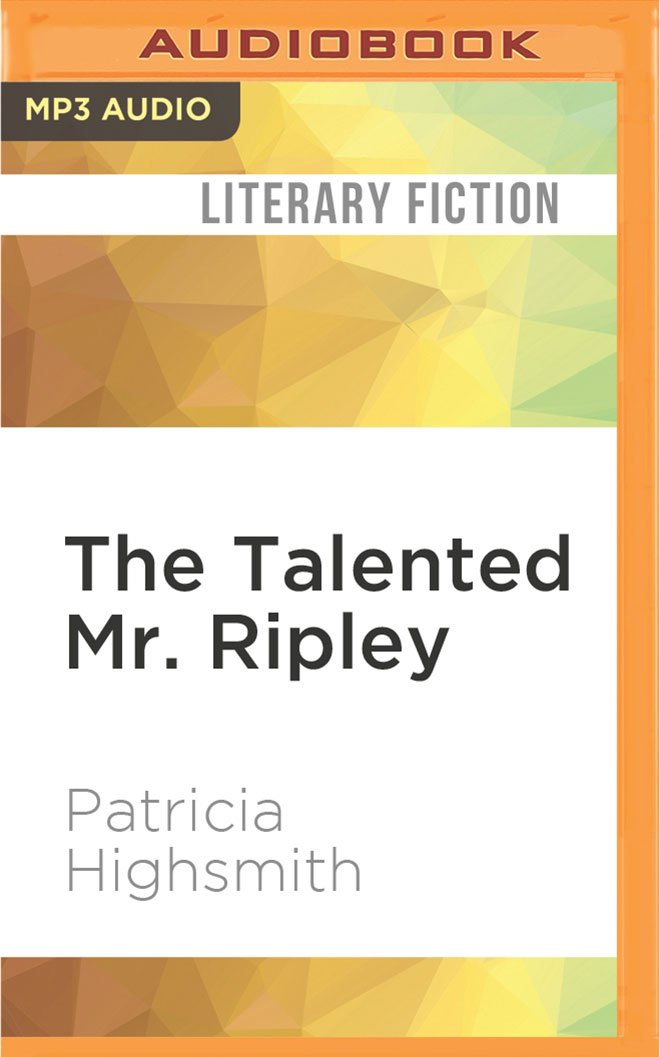 The Talented Mr. Ripley  Amazon.es  Patricia Highsmith 565556ee49f7