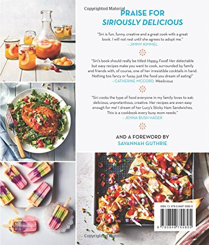 Siriously delicious 100 nutritious and not so nutritious simple siriously delicious 100 nutritious and not so nutritious simple recipes for the real home cook siri daly 9780848755805 amazon books forumfinder Image collections