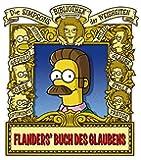 Die Simpsons Bibliothek der Weisheiten: Das Ned Flanders Buch