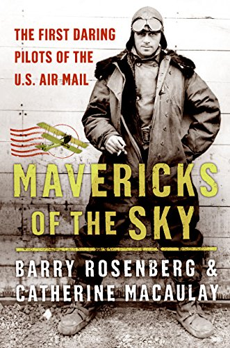 mavericks-of-the-sky-the-first-daring-pilots-of-the-u-s-air-mail