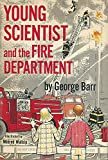 Young Scientist And The Fire Department [Signed & Inscribed By Author]