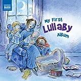 My First Lullaby Album (Naxos: 8578213)