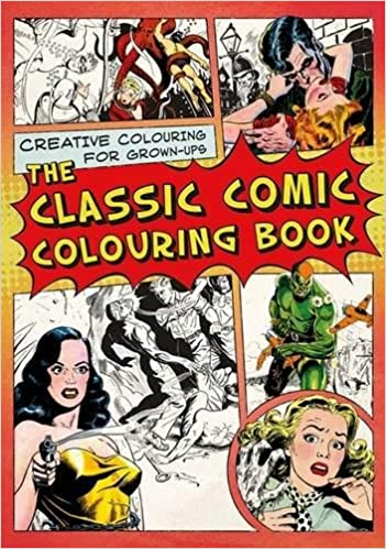 The Classic Comic Colouring Book (Creative Colouring for ...