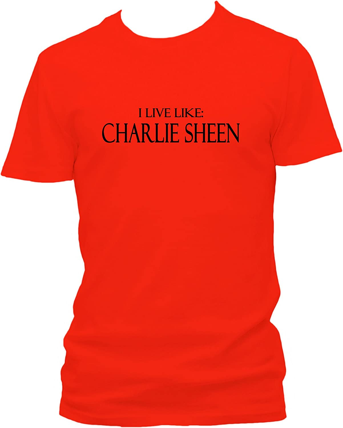 I Live Like Charlie Sheen Party Sex Drogas Club FUN – Camiseta rojo X-Large: Amazon.es: Ropa y accesorios